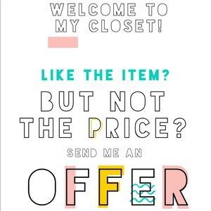 Open to all offers! I'll always accept or counter!